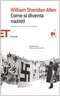 come si diventa nazisti allen